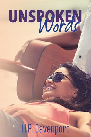 Unspoken Words The Unspoken Love Series 1 By H P Davenport