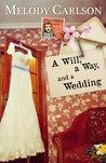 A Will, a Way, and a Wedding (Dear Daphne #4)