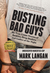 Busting Bad Guys by Mark Langan
