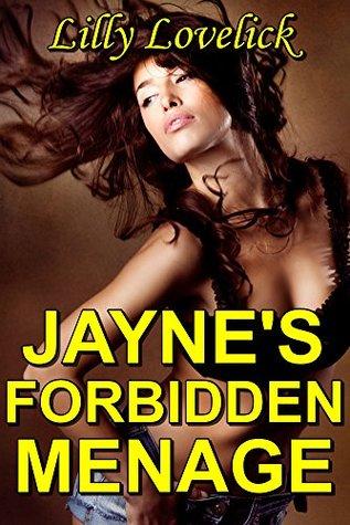 JAYNE'S FORBIDDEN MENAGE