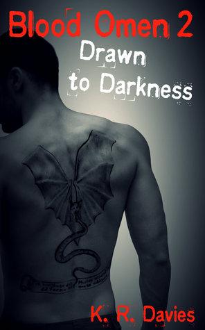 Blood Omen Book II: Drawn to Darkness (Blood Omen Saga #2)