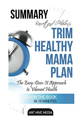 Barrett & Allison's Trim Healthy Mama Plan: The Easy-Does-It Approach to Vibrant Health and a Slim Waistline