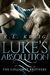 Luke's Absolution (The Colloway Brothers, #3) by K.L. Kreig