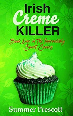 Irish Creme Killer by Summer Prescott