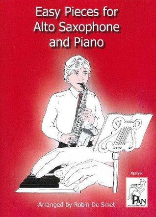 Easy Pieces for Alto Saxophone & Piano