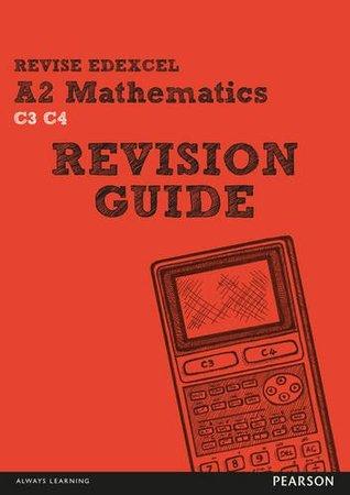 REVISE Edexcel A2 Mathematics Revision Guide