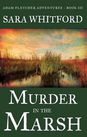 Murder in the Marsh (Adam Fletcher Adventure #3)