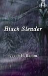 Black Slender (Slender Cycle)