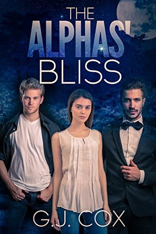 The Alphas' Bliss by G.J. Cox
