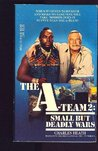 small but deadly wars [ a-team 2]