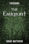 The Emigrant (Firebrand, #0.3)