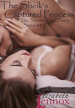 The Sheik's Captured Princess (The Samara Royal Family, #4)