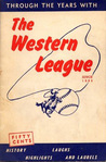 Through the Years with the Western League, since 1885