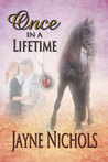 Once in a Lifetime (Wish Fulfilled, #1)