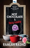Hot Chocolate & Tea Lady