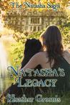 Natasha's Legacy (The Natasha Saga #4)