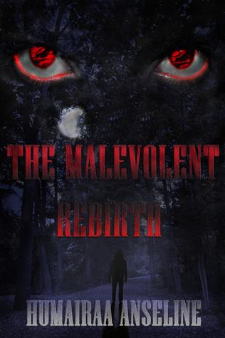 The Malevolent Rebirth