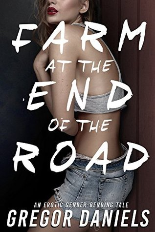 farm-at-the-end-of-the-road-transformation-erotica