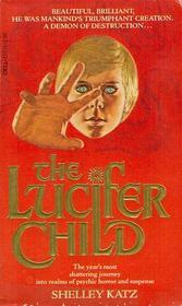 The Lucifer Child