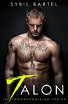 Talon (The Uncompromising, #1)