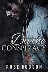Divine Conspiracy by Rose  Hudson