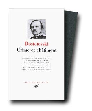 Crime et Châtiment / Journal de Raskolnikov / Souvenirs de la maison des morts