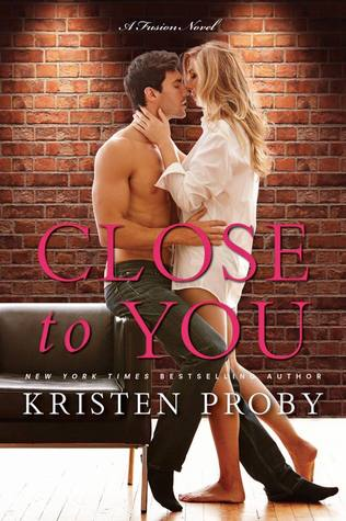 Close to You (Fusion, #2)