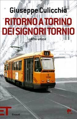 Ritorno a Torino dei signori Tornio: Atto unico