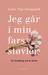 Jeg går i min fars støvler by Julie Top-Nørgaard