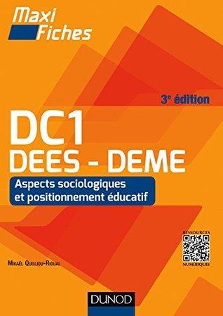 Maxi Fiches DC1 - 1. Aspects sociologiques et positionnement éducatif, DEES - DEME - 3e éd. : DEES - DEME, Accompagnement social et éducatif spécialisé (DC 1)