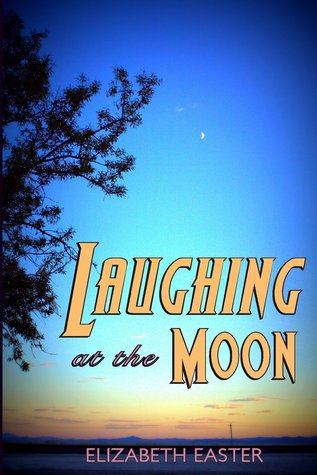 Laughing at the Moon: Poems of Life, Memory, and Whimsy