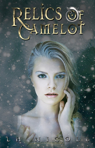 Relics of Camelot (Legendary Saga #3)