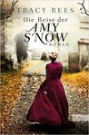 Die Reise der Amy Snow by Tracy Rees