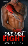 One Last Fight (The One Last Fight Series, #1)
