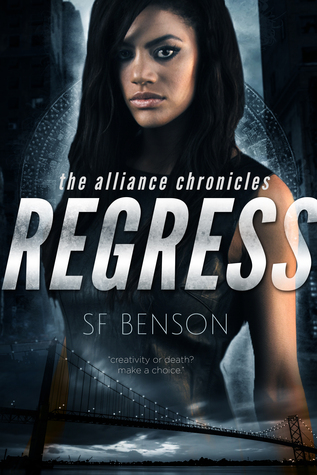Regress (The Alliance Chronicles #1)