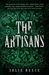 The Artisans by Julie Reece