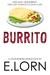 Burrito by E. Lorn