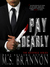 Pay Dearly by M.S. Brannon
