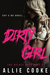 Dirty Girl - Part Two