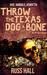 Throw the Texas Dog a Bone (Al Quinn, #3)