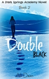 Double Black (Stark Springs Academy #2)