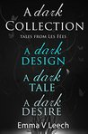 A Dark Collection by Emma V. Leech