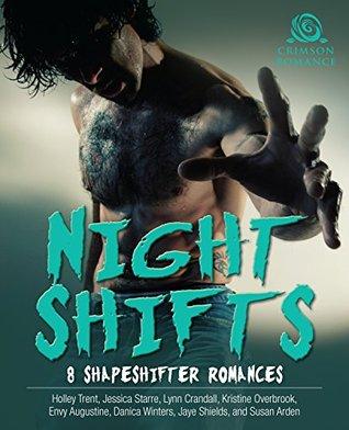 Night Shifts: 8 Shapeshifter Romances
