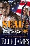 SEAL's Desire (Take No Prisoners, #2)