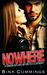 NOWHERE (Crimson Outlaws MC, #1) by Bink Cummings
