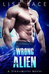 Wrong Alien (TerraMates, #6)