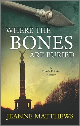 Where the Bones Are Buried(A Dinah Pelerin Mystery 5)