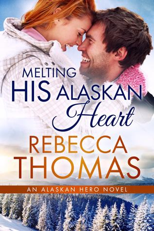 Melting His Alaskan Heart (Alaskan Hero, #3)