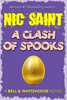 A Clash of Spooks (The Mysteries of Bell & Whitehouse, #6)