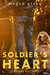 Soldier's Heart (Wounded Lo...